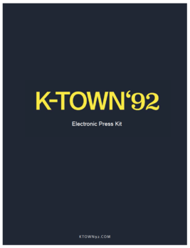 K-TOWN'92: Electronic Press Kit